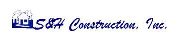 S&H Construction, Inc.